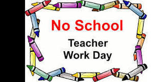 No School - Monday Tues. Jan. 21st & Wed. Jan. 22nd - Teacher Workday