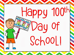 Monday February 10, 2020 - 100th Day of School